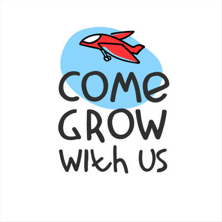 Come grow with us. Banner for a recruitment ad. Heading for human resources documents. Hiring, teamwork and personal growth concept. Hand drawn plane, lettering Imagens - 149228854