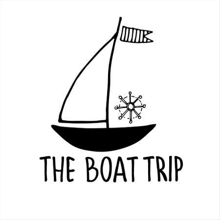 Boat trips logo. Boat sightseeing tours, sea or river cruise routes banner. Yacht hand drawn vector illustration with hand lettering