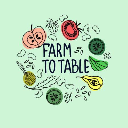 Healthy farm food concept. Fresh fruit and vegetables concept. Veganism concept. Circular decoration witth hand drawn fruit and vegetables. Hand lettering Ilustração