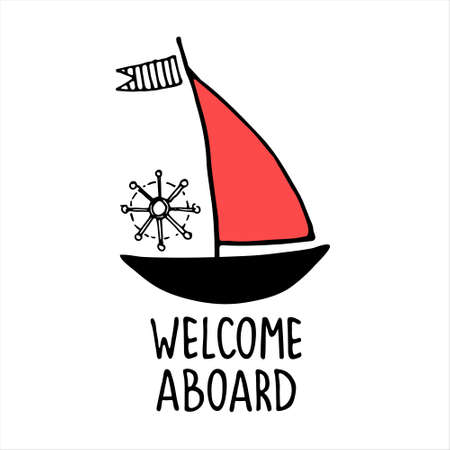 Welcome aboard. Boat trips logo. Boat sightseeing tours, sea or river cruise routes banner. Yacht hand drawn vector illustration with hand lettering