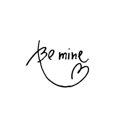 Handwritten phrase Be Mine decorated with heart shaped flourish. Design element for greeting card, social media post. Love, Romance, Valentines Day concept