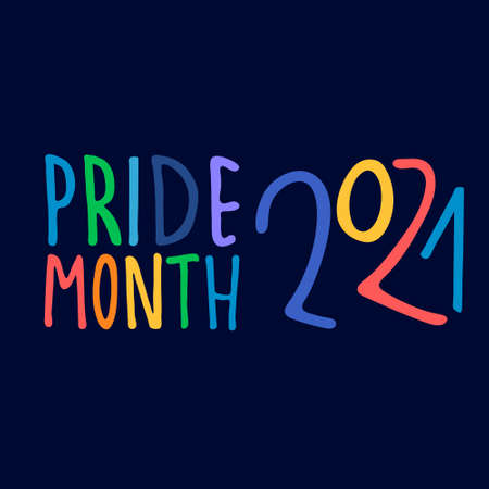 Pride Month 2021. Month of sexual diversity celebrations. Sex minorities self-affirmation concept. Hand-lettered rainbow-colored on dark blue background
