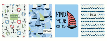 Set of cover page templates with sailing boats, anchors, lifesavers, waves, motivational quote. Based on seamless patterns. Headers isolated and replaceable. Perfect for school notebooks, diaries