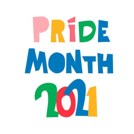 Pride Month 2021. Month of sexual diversity celebrations. Sex minorities self-affirmation concept. Hand-lettered rainbow-colored logo