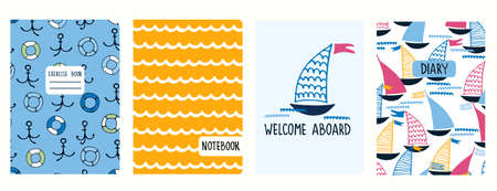 Set of cover page templates with sailing boats, anchors, lifesavers, waves, cheering phrase. Based on seamless patterns. Headers isolated and replaceable. Perfect for school notebooks, diaries Ilustração