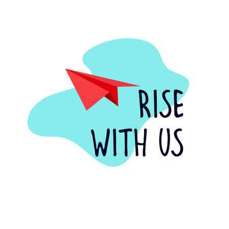 Rise with us. Banner for a recruitment ad. Heading for human resources documents. Hiring, teamwork and personal growth concept. Hand drawn paper plane in the sky, lettering