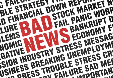 Typographical print of Bad News with angled uppercase text expressing failure, crisis, panic, fear of the economy and industry with the words BAD NEWS highlighted in red  photo