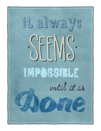 inspira?�o: Retro cartaz inspirador estilo com texto caligrafia encorajando as pessoas a lembrar que mesmo o que parece imposs�vel � poss�vel alcan�ar Banco de Imagens