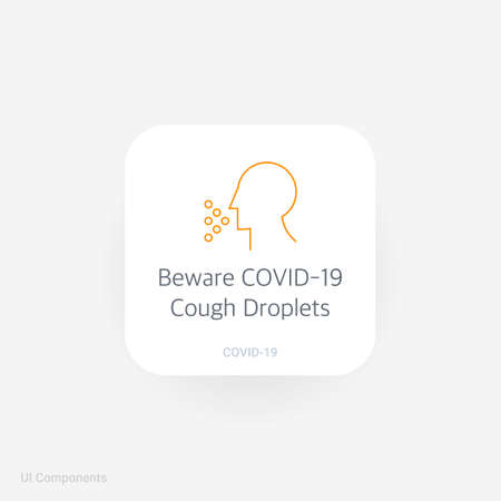 Beware COVID-19 Cough Droplets, Refined COVID-19 medical function and information popover UI/UX design template. Corona Virus safety measures and precaution warning sign.