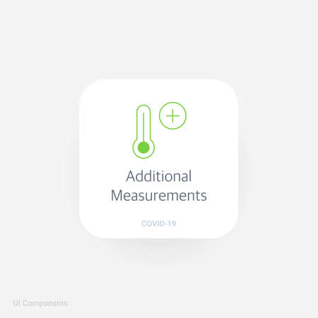 Additional Measurements, Refined COVID-19 medical function and information popover UI/UX design template. fully editable vector.