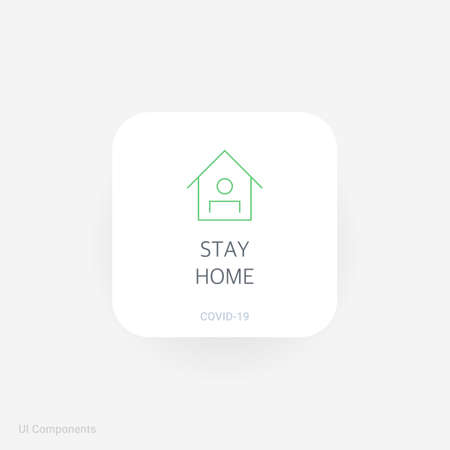 Stay Home, Refined COVID-19 medical function and information popover UI/UX design template. Corona Virus safety measures and precaution warning sign. fully editable vector.