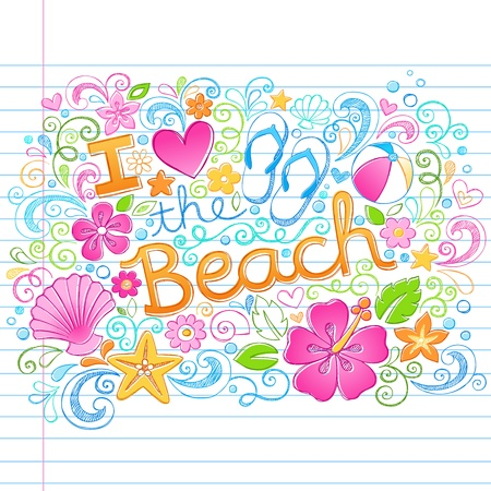 I Love the Beach Tropical Summer Vacation Sketchy Notebook Doodles with Hibiscus Flower, Flip-Flops, and Sea shells- Hand Drawn Illustration on Lined Sketchbook Paper Background Vector