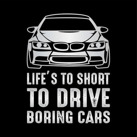 Dire et citation de voiture drôle. 100% vecteur idéal pour la conception de vêtements, affiches, oreillers, tasses et autres Vecteurs
