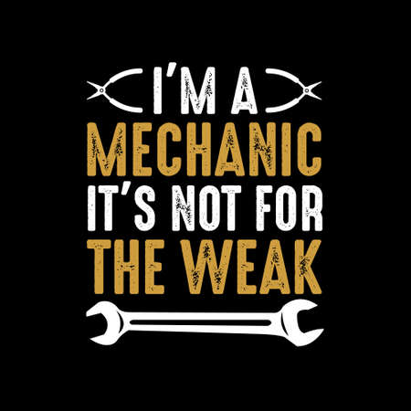 Mechanic Funny Saying and Quote. Best for Print Design like Poster, T shirt, clothing and other Vectores
