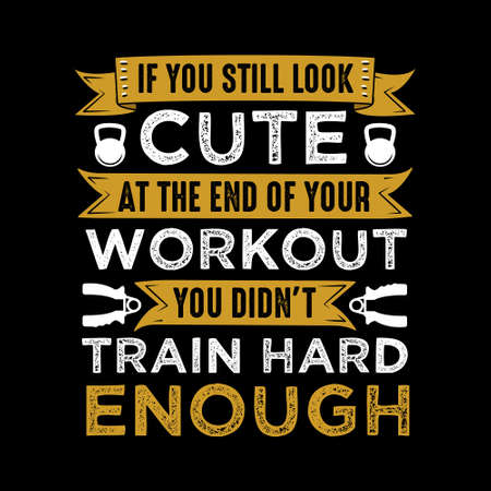 Fitness Quote and Saying Vector Illustration
