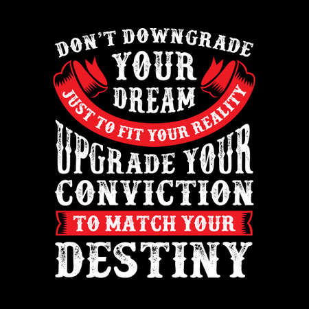 Don't downgrade your dream Stock Vector - 112594043