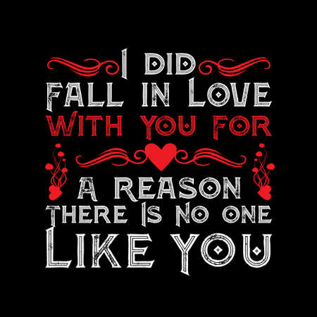 Love Quote. I did fall in love with you Ilustração