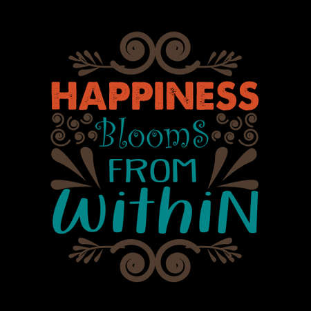 Motivation quote, Happiness blooms from within