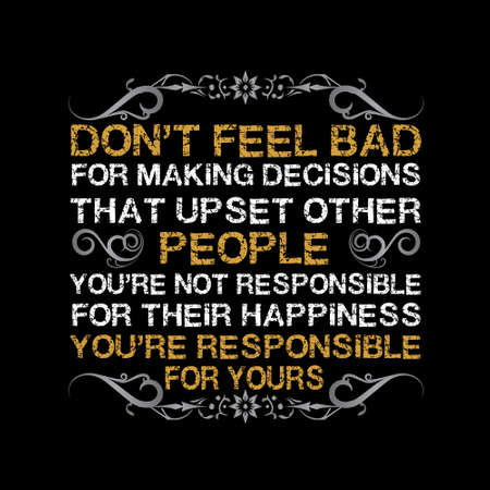 Life Motivation Quote. Don t feel bad