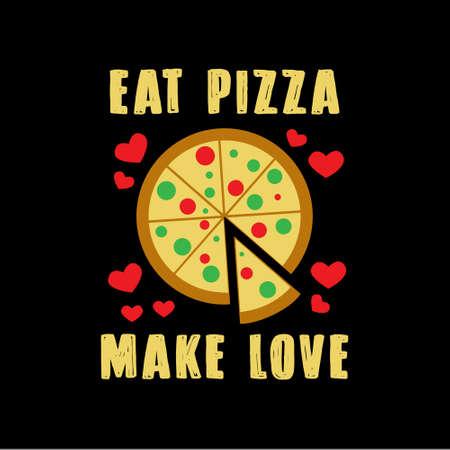 Citation de pizza et dire. Manger de la pizza faire l'amour