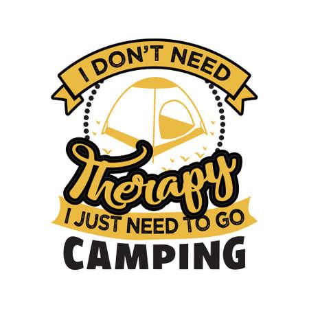 キャンプをしているときはいつも飲むとは限らない。印刷デザインに最適な冒険の言葉と引用 ベクターイラストレーション