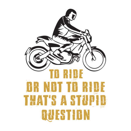 Biker Quote and Saying. 100 vector best for graphic in your goods
