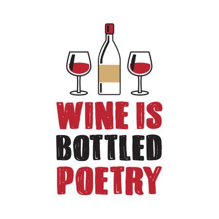 El vino es poesía embotellada, lo mejor para el diseño de impresión como póster, camiseta y otros