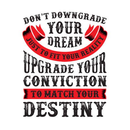 Don t downgrade your dream Illustration