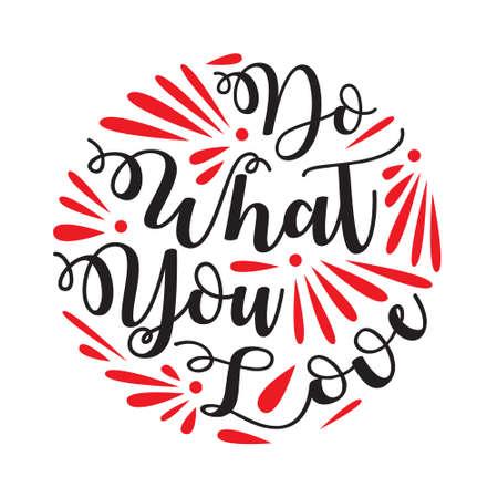 Do What You Love good for goods Foto de archivo - 125738770