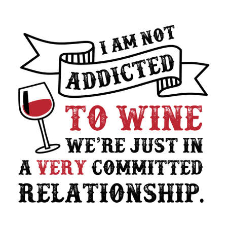 Wine Funny Quote and Saying.100 Vector, lo mejor para sus productos como diseño de camisetas, tazas, almohadas, carteles y otros.