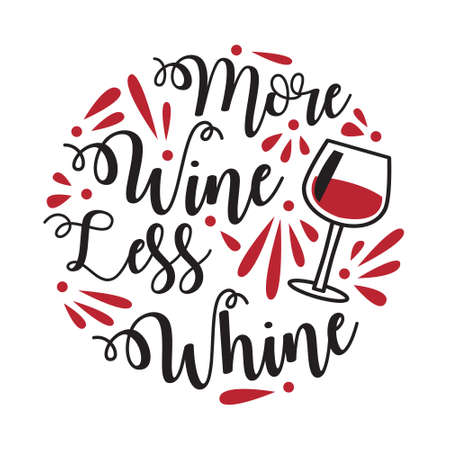 Funny Wine Quote and Saying. 100 vector best for graphic in your goods