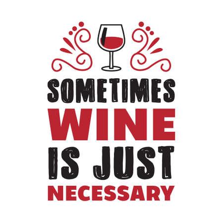 Cita divertida de vino y diciendo. 100 Vector, lo mejor para sus productos como diseño de camisetas, tazas, almohadas, carteles y otros.