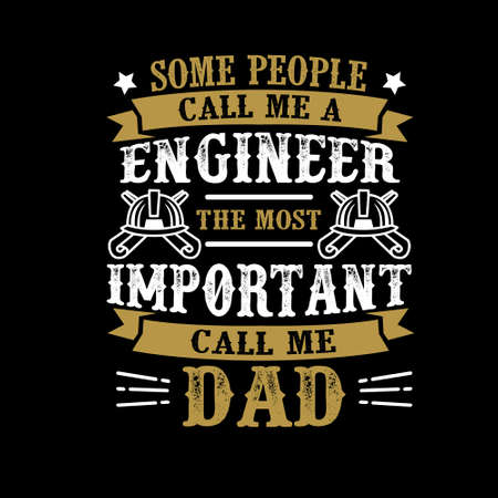 Engineer Call Me Dad, Father Day Quote and Saying 向量圖像