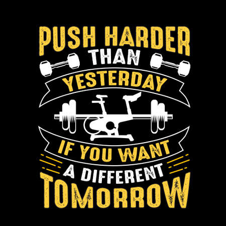 Business Quote. Push Harder than yesterday If you want a different tomorrow Stock fotó - 125710216