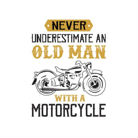 Cita de motocicleta y dicho. Nunca subestimes a un anciano Ilustración de vector