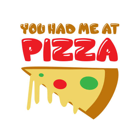Cita de pizza y diciendo. Me convensiste al decir pizza