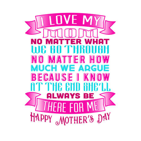 Mother Quote. I love my mom