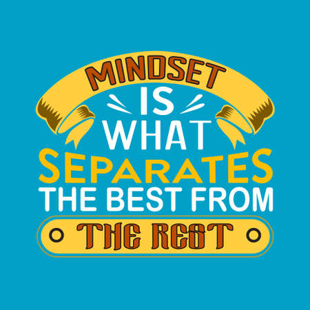 Success Quote. Mindset is what separates the best from the rest. Çizim