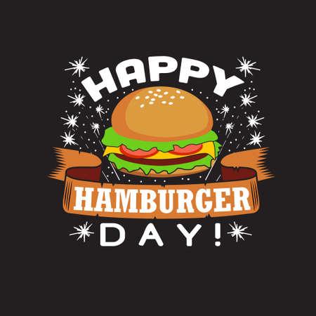 Burger Quote and saying. Happy hamburger day