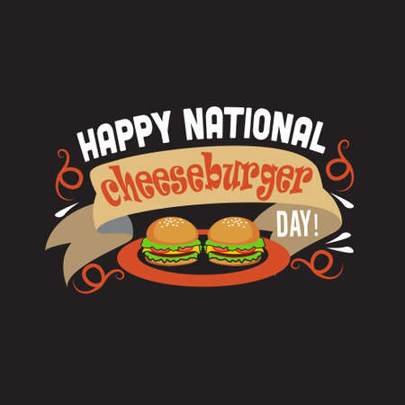Burger Quote. Happy national cheeseburger day Vetores