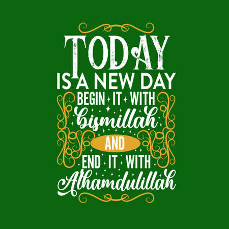 Muslim Quote and saying. Today is a new day
