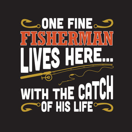 Fishing Quote. One fine fisherman lives here. Illusztráció