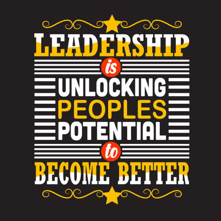 Business Quote. Leadership is unlocking peoples potential to become better.