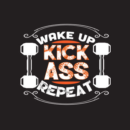 Fitness Quote. Wake up kick ass repeat. 向量圖像