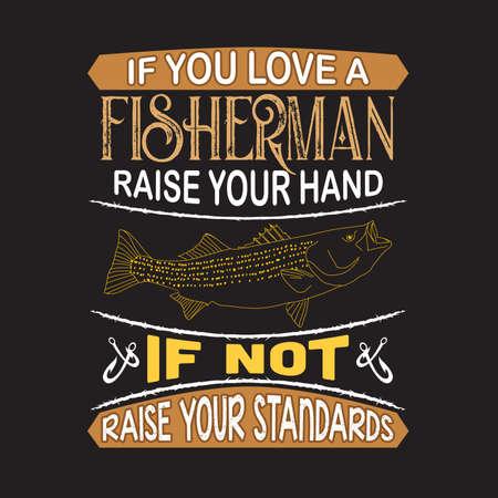Citazione di pesca e dicendo. Se ami il pescatore alza la mano Vettoriali
