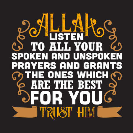 Muslim Quote and Saying. Allah listen to all your spoken and unspoken Vetores