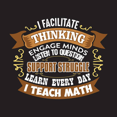 Teacher Quote and Saying. I facilitate thinking engage minds listen to question