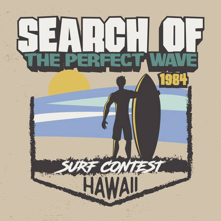 Trendy T-Shirt Design. Search of the perfect wave. Surf Contest Hawaii. Surfer silhouette with beach and sunset view.