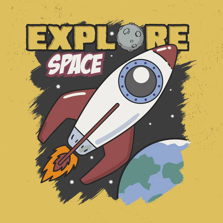 Trendy Design. Explore Space Slogan good for Tee Graphic. With Rocket, star, sky and earth background.