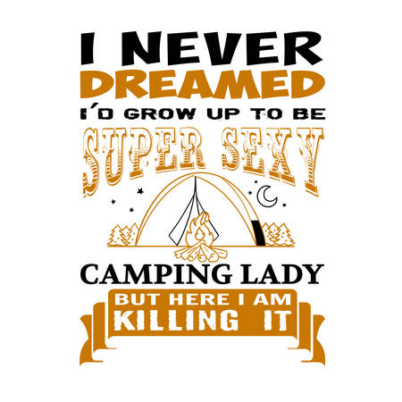 I never Dreamed. Adventure quote and saying. best for Print Graphic
